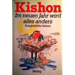 Im neuen Jahr wird alles anders. Von Ephraim Kishon (1997).