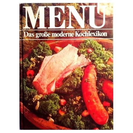 Menü. Das große moderne Kochlexikon. Band 4. Von Helmut Haenchen (1985).