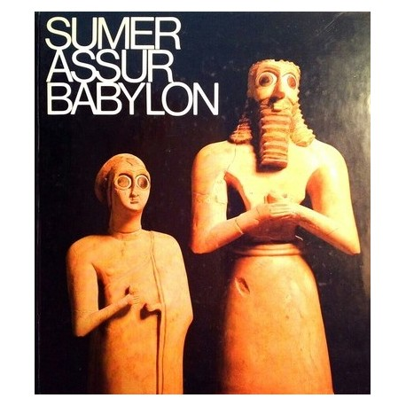 Sumer, Assur, Babylon. Von Eva Strommenger (1978).