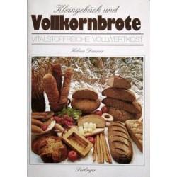 Kleingebäck und Vollkornbrote. Von Helma Danner (1988).