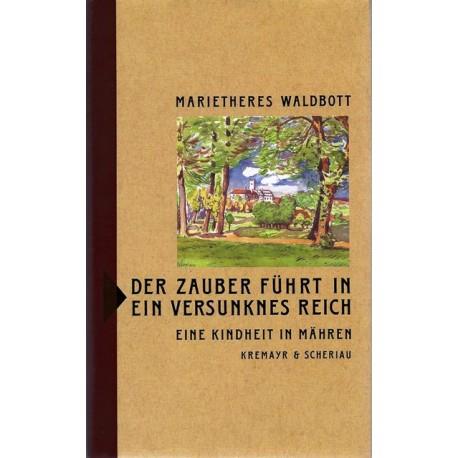 Der Zauber führt in ein versunknes Reich. Von Marietheres Waldbott (1991).