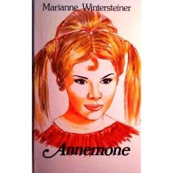 Annemone. Von Marianne Wintersteiner (1975). Handsigniert!
