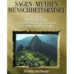 Sagen, Mythen, Menschheitsrätsel. Von Jennifer Westwood (1990).