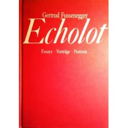 Echolot. Von Gertrud Fussenegger (1982). Handsigniert!