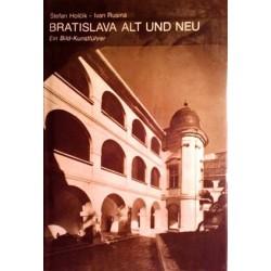 Bratislava alt und neu. Von Stefan Holcik (1987).