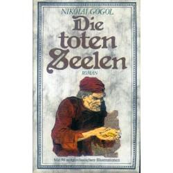 Die toten Seelen. Von Nikolai Gogol (1980).