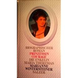 Prinzessin Courage. Von Marianne Wintersteiner (1986). Handsigniert!