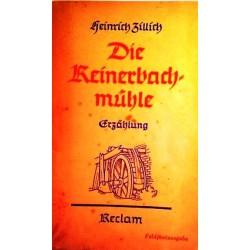 Die Reinerbachmühle. Von Heinrich Billich (1942).