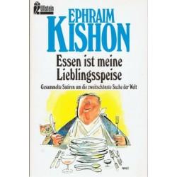 Essen ist meine Lieblingsspeise. Von Ephraim Kishon (1995).