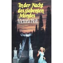 In der Nacht des siebenten Mondes. Von Victoria Holt (1974).