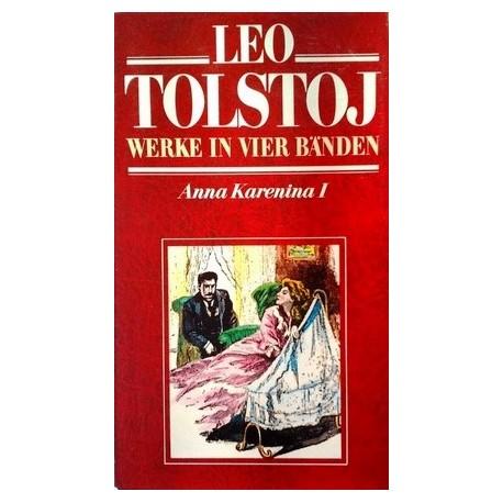 Leo Tolstoj. Werke in vier Bänden. Anna Karenina I (1979).