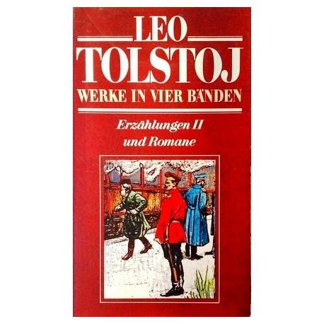 Leo Tolstoj. Werke in vier Bänden. Erzählungen II und Romane (1979).