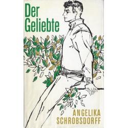 Der Geliebte. Von Angelika Schrobsdorff (1978).