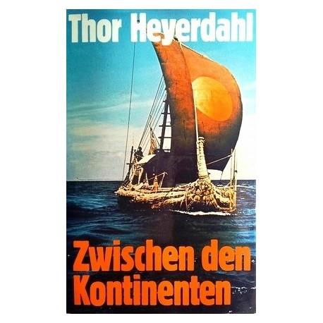 Zwischen den Kontinenten. Von Thor Heyerdahl (1975).