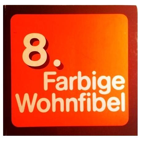 8. Farbige Wohnfibel. Von: Arge Wohnzirkel Detmold (1970).