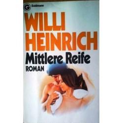Mittlere Reife. Von Willi Heinrich (1968).