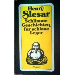 Schlimme Geschichten für schlaue Leser. Von Henry Slesar (1982).