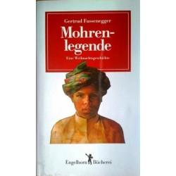 Mohrenlegende. Von Gertrud Fussenegger (1986).