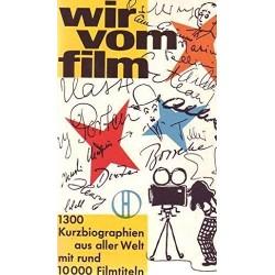 Wir vom Film. Von Charles Reinert (1960).