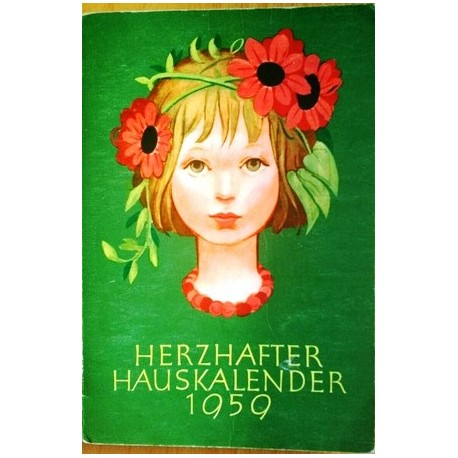 Herzhafter Hauskalender 1959. Von: Stiftung Soziales Friedenswerk.