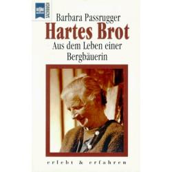 Hartes Brot. Von Barbara Passrugger (1994).