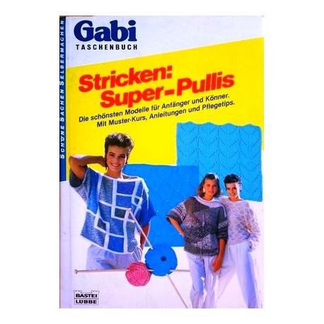Stricken: Super-Pullis. Von Ingrid Sous (1986).