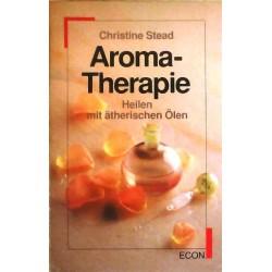 Aroma-Therapie. Von Christine Stead (1989).