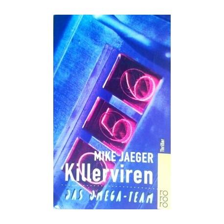 Killerviren. Von Mike Jaeger (1999).