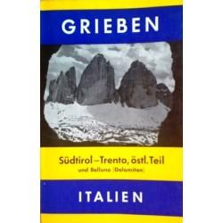 Grieben-Reiseführer Südtirol-Trento. Östlicher Teil und Belluno - Dolomiten (1964).