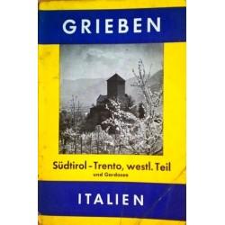Grieben-Reiseführer Südtirol-Trento. Westlicher Teil und Gardasee (1958).