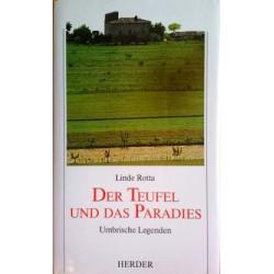 Der Teufel und das Paradies. Von Linde Rotta (1989).