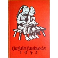 Herzhafter Hauskalender 1973.
