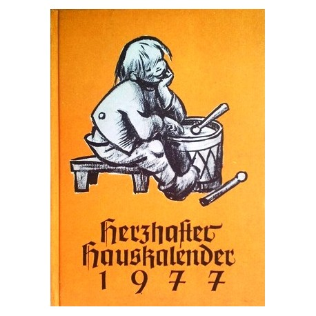 Herzhafter Hauskalender 1977.