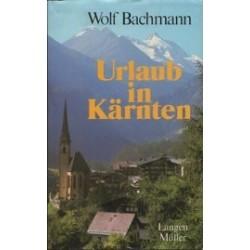 Urlaub in Kärnten. Von Wolf Bachmann (1983).