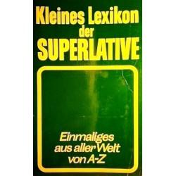 Kleines Lexikon der Superlative. Von Helga August (1989).