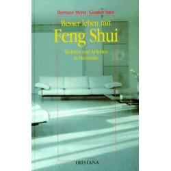 Besser leben mit Feng Shui. Von Hermann Meyer (1998).
