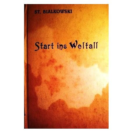 Start ins Weltall. Von St. Bialkowski (1941).