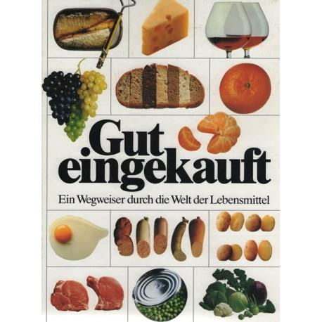 Gut eingekauft. Österreich-Ausgabe. Von F. Seitenberg (1990).