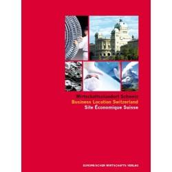 Wirtschaftsstandort Schweiz. Von Christian Kirk (2011).