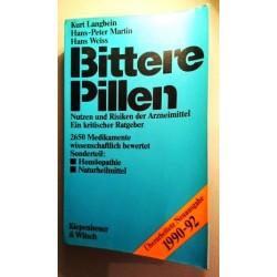 Bittere Pillen 1990-1992. Von Kurt Langbein (1990).