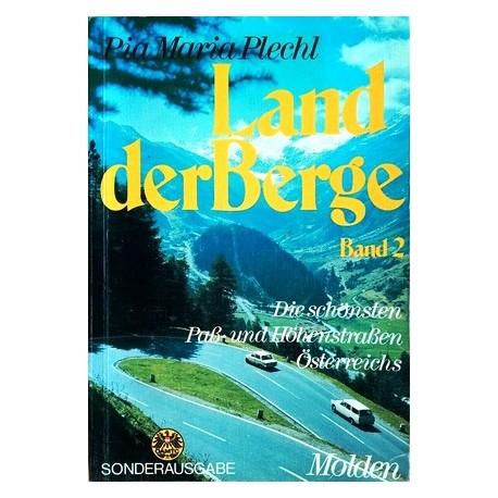 Land der Berge. Von Pia Maria Plechl (1973).
