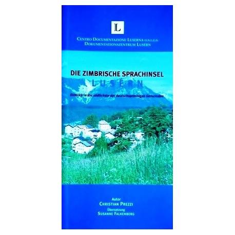 Die Zimbrische Sprachinsel Lusern. Von Christian Prezzi (2012).