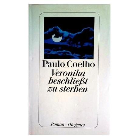 Veronika beschließt zu sterben. Von Paul Coelho (2000).