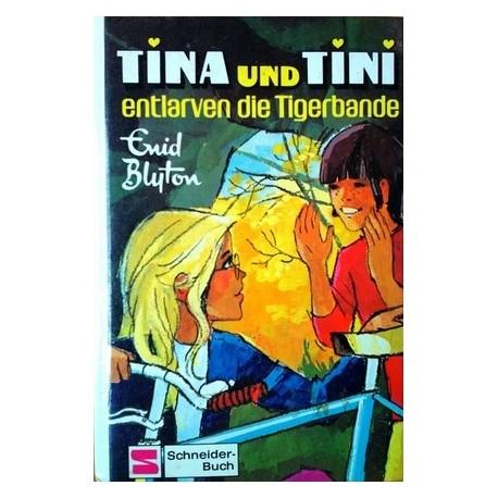 Tina und Tini entlarven die Tigerbande. Von Enid Blyton (1978).