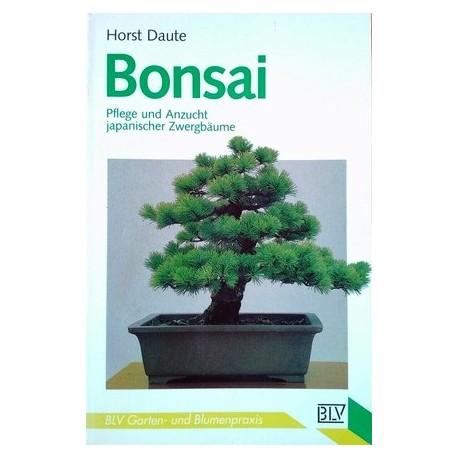Bonsai. Pflege und Anzucht japanischer Zwergbäume. Von Horst Daute (1992).