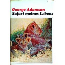 Safari meines Lebens. Von George Adamson (1969).