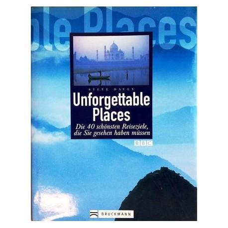 Unforgettable Places. Von Steve Davey (2004).