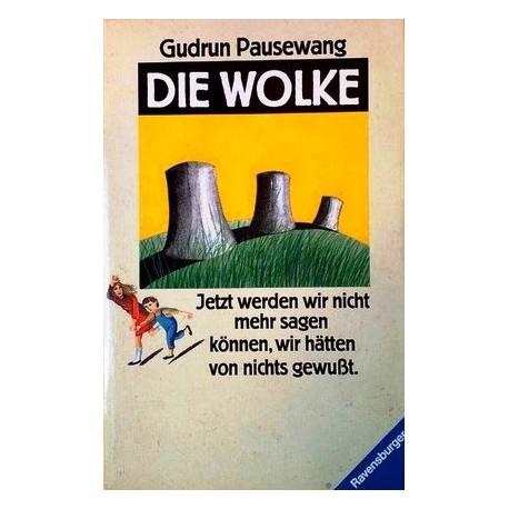 Die Wolke. Von Gudrun Pausewang (1989).