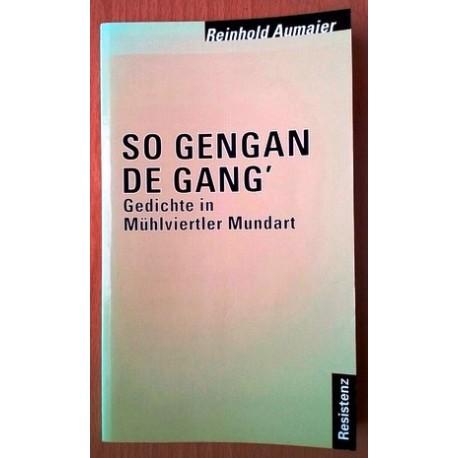 So gengan de Gang. Von Reinhold Aumaier (1999).