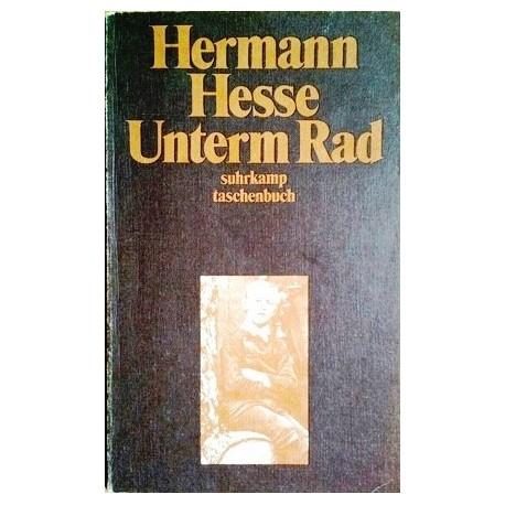 Unterm Rad. Von Hermann Hesse (1977).
